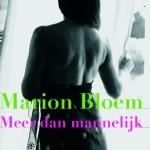 Marion Bloem – Meer dan mannelijk #indischeboekenweek